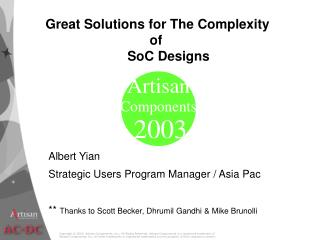 Albert Yian Strategic Users Program Manager / Asia Pac