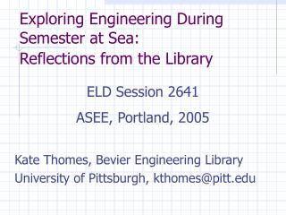 Exploring Engineering During Semester at Sea:   Reflections from the Library