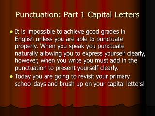 Punctuation: Part 1 Capital Letters