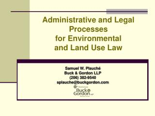 Administrative and Legal Processes for Environmental and Land Use Law