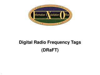 Digital Radio Frequency Tags (DRaFT)