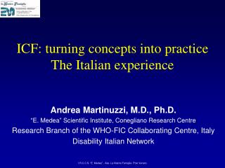 ICF: turning concepts into practice The Italian experience