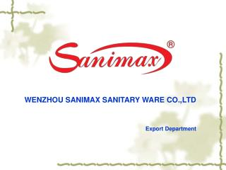 WENZHOU SANIMAX SANITARY WARE CO.,LTD