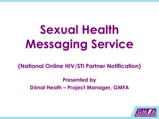 Sexual Health Messaging Service (National Online HIV/STI Partner Notification)
