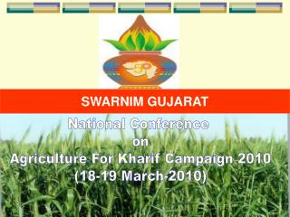 National Conference  on Agriculture For Kharif Campaign 2010 (18-19 March-2010)