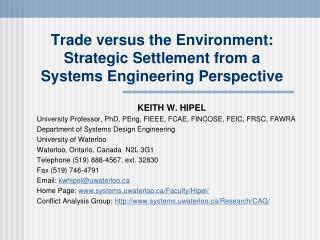 Trade versus the Environment:  Strategic Settlement from a  Systems Engineering Perspective