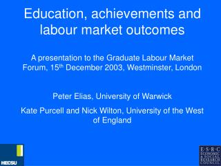 Education, achievements and labour market outcomes