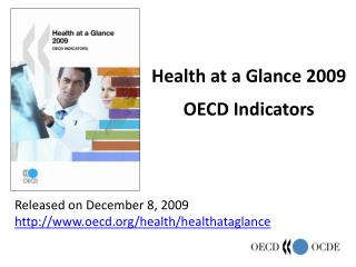 Health at a Glance 2009  OECD Indicators