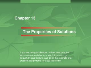 The Properties of Solutions
