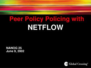 Peer Policy Policing with