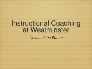 Instructional Coaching at Westminster