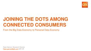 Joining the dots among connected consumers
