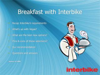 Breakfast with Interbike