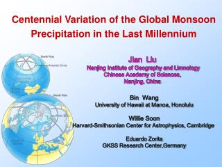 Centennial Variation of the Global Monsoon Precipitation in the Last Millennium