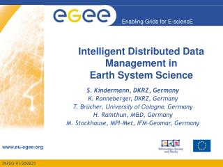 Intelligent Distributed Data Management in  Earth System Science