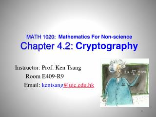 MATH 1020:  Mathematics For Non-science Chapter 4.2:  Cryptography