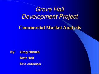 Grove Hall  Development Project