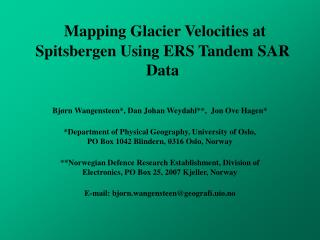 Mapping Glacier Velocities at Spitsbergen Using ERS Tandem SAR Data