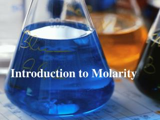 Introduction to Molarity
