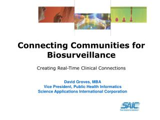 Connecting Communities for Biosurveillance