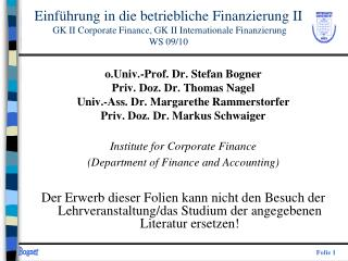 o.Univ.-Prof. Dr. Stefan Bogner Priv. Doz. Dr. Thomas Nagel