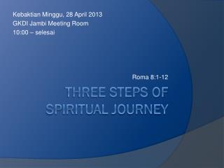 THREE STEPS OF SPIRITUAL JOURNEY