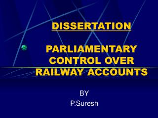 DISSERTATION PARLIAMENTARY CONTROL OVER RAILWAY ACCOUNTS