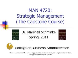 MAN 4720:  Strategic Management    (The Capstone Course)