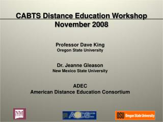 CABTS Distance Education Workshop November 2008