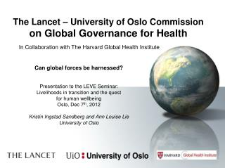 The Lancet – University of Oslo Commission  on Global Governance for Health