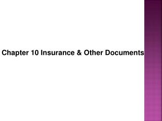 Chapter 10 Insurance & Other Documents