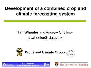 Development of a combined crop and climate forecasting system