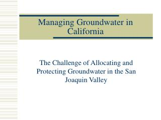 Managing Groundwater in California