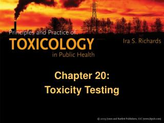Chapter 20: Toxicity Testing