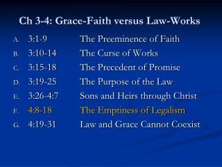 Ch 3-4: Grace-Faith versus Law-Works
