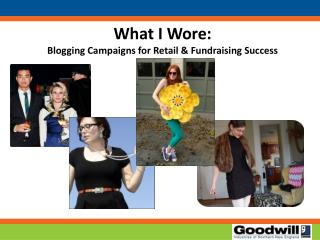 What I Wore: Blogging Campaigns for Retail & Fundraising Success