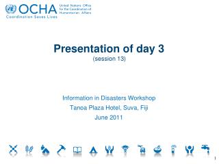 P resentation of day  3 (session  13)