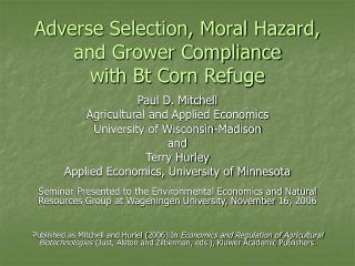 Adverse Selection, Moral Hazard,  and Grower Compliance  with Bt Corn Refuge