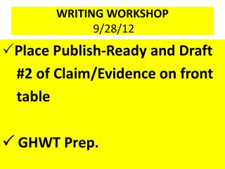 WRITING WORKSHOP 9/28/12