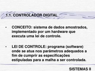 1.1. CONTROLADOR DIGITAL