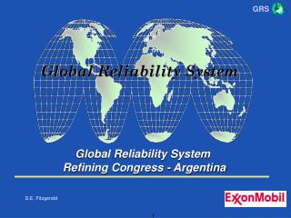 Global Reliability System  Refining Congress - Argentina