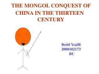 THE MONGOL CONQUEST OF