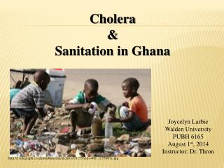 Cholera & Sanitation  in Ghana