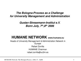 The Bologna-Process  a s a Challenge  for University Management and Administration Gustav-Stresemann-Institut e.V. Bonn