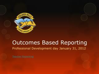 Outcomes Based Reporting