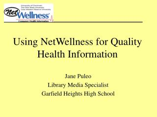 Using NetWellness for Quality Health Information