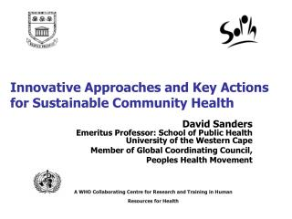 Innovative Approaches and Key Actions for Sustainable Community Health