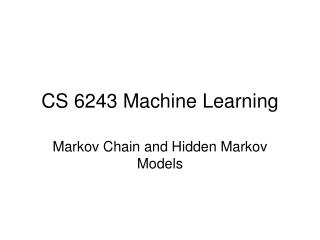 CS 6243 Machine Learning