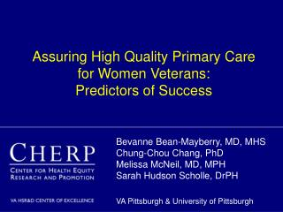 Assuring High Quality Primary Care  for Women Veterans:   Predictors of Success