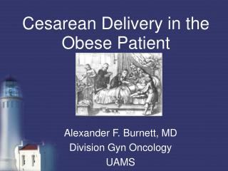 Cesarean Delivery in the Obese Patient